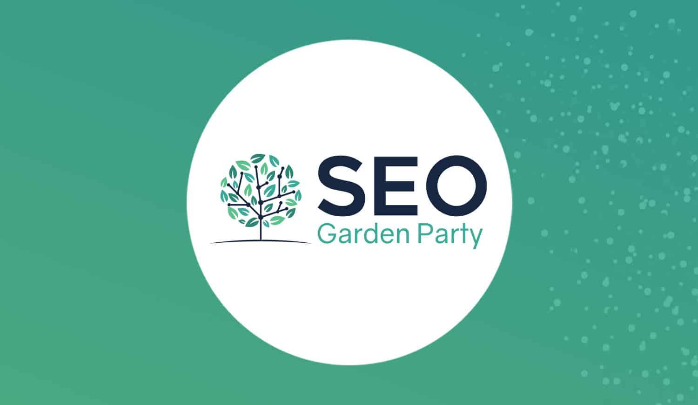 Seo Garden Party 2021